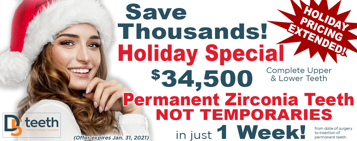 Save Thousands and get Permanent Teeth Not Temporaries in just 1 week! Offer Expires Dec. 31, 2020
